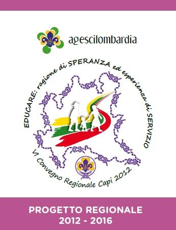 Progetto regionale 2012-16